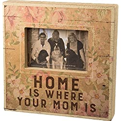 Primitives by Kathy Box Frame - Home Is Where Your Mom IS