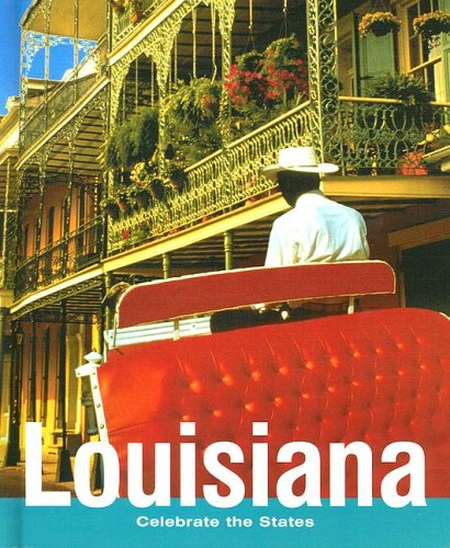 Read Online Louisiana (Celebrate the States, Second) pdf