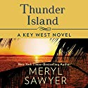 Thunder Island Audiobook by Meryl Sawyer Narrated by Tanya Eby