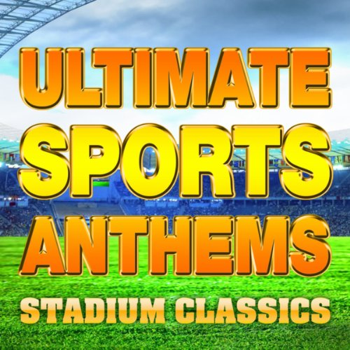 Stadium Jams (Ultimate Sports Anthems - Stadium Classics)
