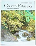 img - for Church Educator: Creative Resources for Church Educators. Volume 24 Number 10, October 1999 book / textbook / text book