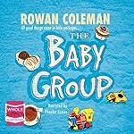 The Baby Group | Rowan Coleman