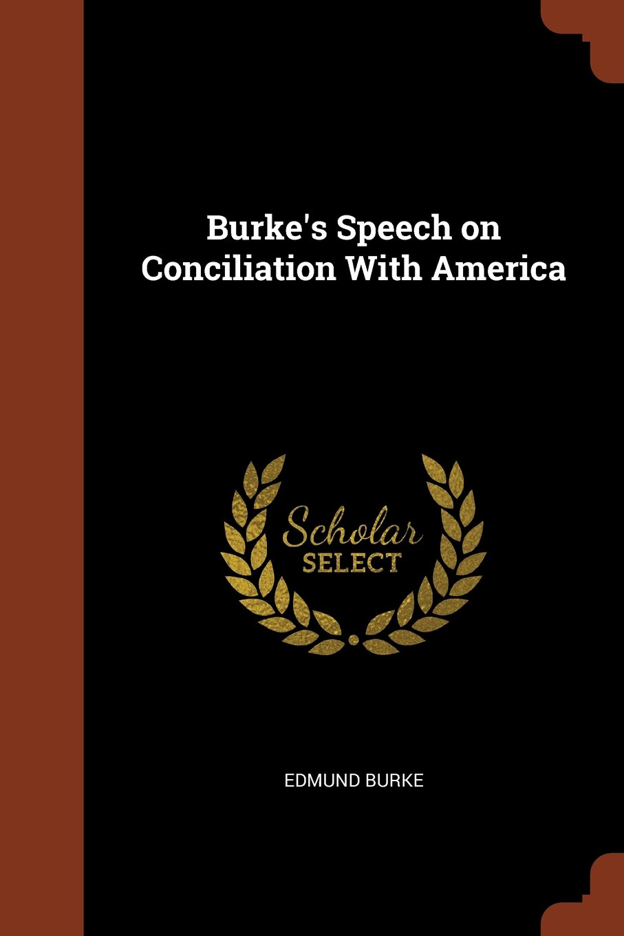 Burke's Speech on Conciliation With America ebook