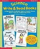 Science Write and Read Books, Veronica Robillard, 0439218624