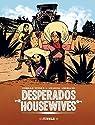Desperado Housewives par Titeux