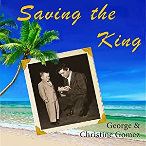 Saving the King Audiobook