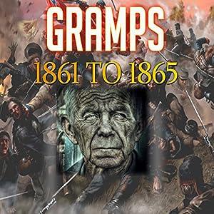 Gramps 1861 to 1865 Audiobook