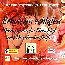 Erholsam schlafen: Therapeutische Einschlaf- und Durchschlafhilfe Hörbuch von Olaf Fabry Gesprochen von: Olaf Fabry, Murielle Fabry