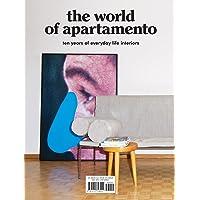 The World of Apartamento: ten years of everyday life interiors