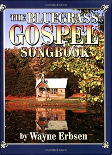 Book The Bluegrass Gospel Songbook