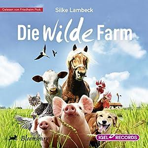 Die wilde Farm Hörbuch