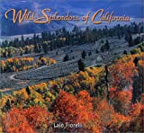 Wild Splendors of California, Lalo Fiorelli, 0971722803