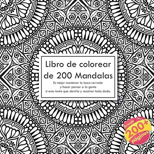Libro De Colorear De 200 Mandalas Es Mejor Mantener La
