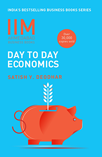 IIMA-Day To Day Economics: Day to Day Economics