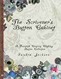 The Scrivener's Button Cabinet, Sandra Jackson, 1434381943