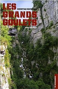 Les Grands Goulets par Christian Watremez