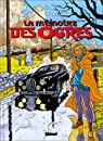 La mémoire des ogres, tome 2 : Le Temps perdu par Cothias