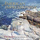 American Impressionism: Treasures from the Smithsonian American Art Museum