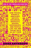 Book - Rise of the Videogame Zinesters: How Freaks, Normals, Amateurs, Artists, Dreamers, Drop-outs, Queers, Housewives, and People Like You Are Taking Back an Art Form