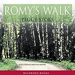 Romy's Walk: Abounding Love, Book 2   Peggy Stoks