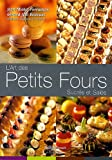 img - for L'art des Petits Fours Sucres et Sales book / textbook / text book