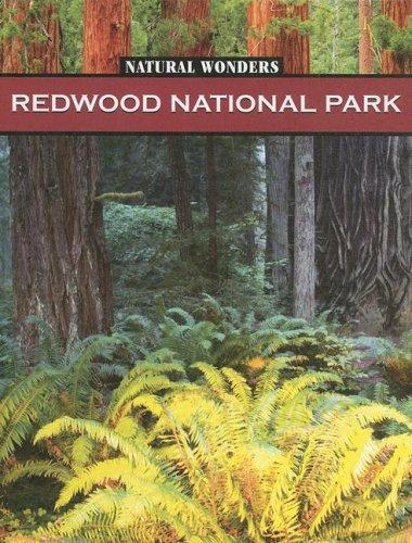 Natural Wonders, Redwood National Park: Forest of Giants ebook