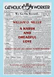 A Harsh and Dreadful Love, William D. Miller, 0874620120