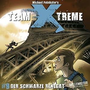 Der schwarze Renegat (Team X-Treme 9) Hörspiel
