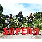 SUPER!!(初回生産限定盤)(DVD付)