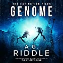 Genome: The Extinction Files, Book 2 Audiobook by A. G. Riddle Narrated by Edoardo Ballerini