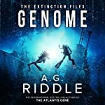 Genome: The Extinction Files, Book 2 | A. G. Riddle