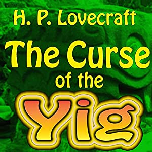 The Curse of the Yig Audiobook