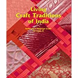 Living Craft Traditions of India - Text Book in Heritage Crafts for Class - 11  - 11133