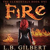 Fire | L. B. Gilbert