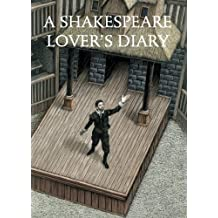 A Shakespeare Lover's Diary
