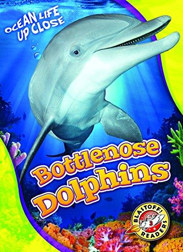 (Bottlenose Dolphins (Blastoff Readers. Level 3) )