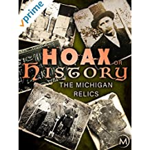 Hoax or History: The Michigan Relics