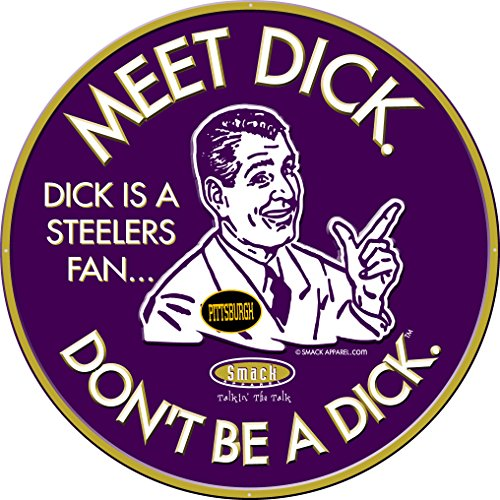 Smack Apparel Baltimore Football Fans. Don't Be A Dick. Embossed Metal Man Cave -