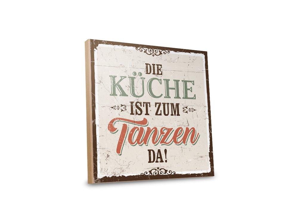 Holzschild mit Spruch – DIE KÜCHE IST ZUM TANZEN DA – shabby chic ...