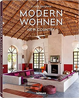 Modern Wohnen New Country Der Bildband Mit Designtipps Und