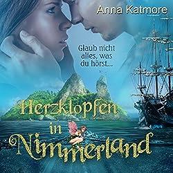 Herzklopfen in Nimmerland (Eine zauberhafte Reise 1)