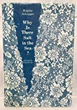 img - for Why Is There Salt in the Sea? (European Women Writers) book / textbook / text book