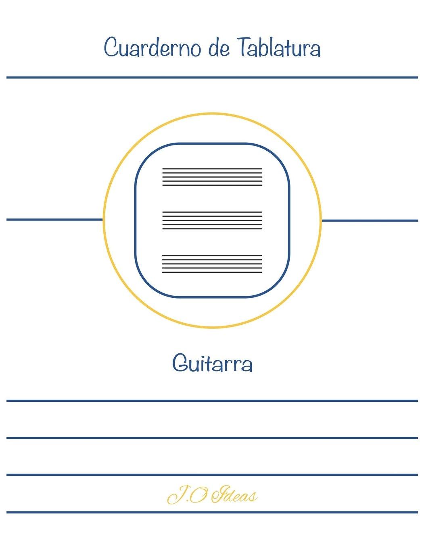 Cuaderno de Tablatura Guitarra: Guitarra 6 Cuerdas: Amazon.es ...