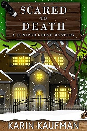 (Scared to Death (Juniper Grove Cozy Mystery Book 5))