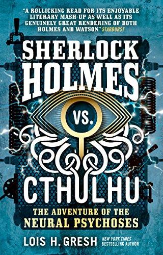 (Sherlock Holmes vs. Cthulhu: The Adventure of the Neural)