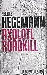 Axolotl Roadkill par Hegemann