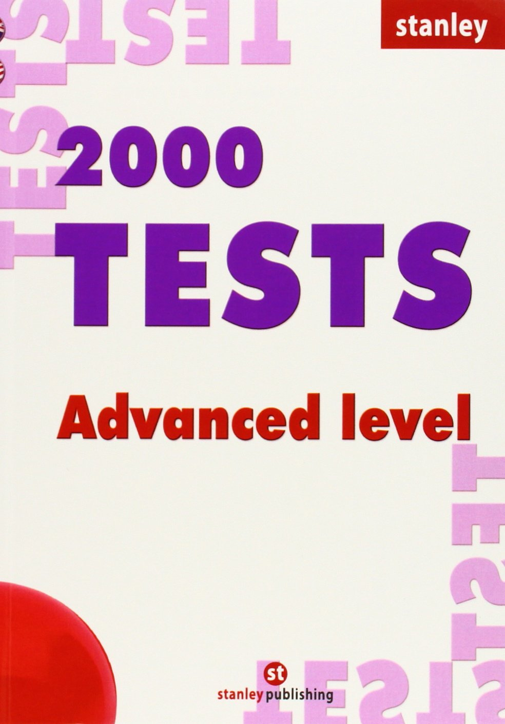 2000 Tests Adv + Key (pack) (Ingles) Tapa blanda – 17 mar 2014 Aa.Vv. Stanley 8478730117 Kinder / Sprachen