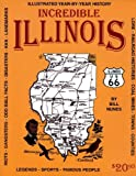 Incredible Illinois, Bill Nunes, 0964693402
