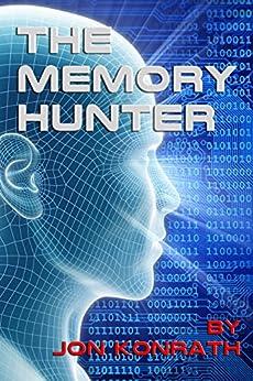 The Memory Hunter by [Konrath, Jon]