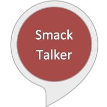 Smack Talker